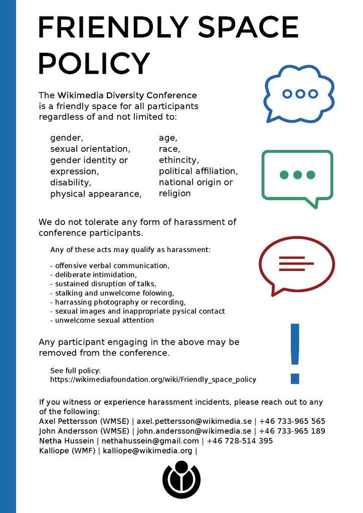 "Wikimedia Diversity Conference 2017 Friendly Space policy, a work by Sara Mörtsell, <a href=""https://creativecommons.org/licenses/by-sa/4.0/"">Licensed under Creative Commons Attribution-ShareAlike 4.0 International</a>"